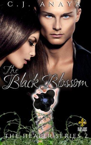 The Black Blossom (The Healer Series) (Volume 2) pdf epub
