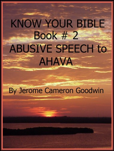 ABUSIVE SPEECH to AHAVA - Book 2 - Know Your Bible