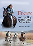 Finny and the Boy from Horse Mountain, Andrea Young, 1620876825
