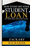 How to Payoff Your Student Loan