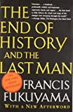 The End of History and the Last Man, Francis Fukuyama, 0743284550