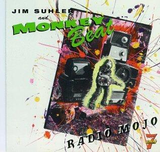 (Radio Mojo by Jim Suhler and Monkey Beat (1996-01-16) )