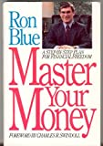 Master Your Money, Ron Blue, 0840755414
