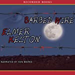 Barbed Wire | Elmer Kelton