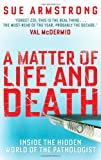 A Matter of Life and Death, Sue Armstrong, 1847675816