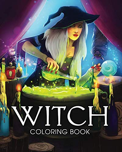(Witch Coloring Book: A Coloring Book for Adults Featuring Beautiful Witches, Magical Potions, and Spellbinding Ritual)