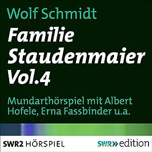 Familie Staudenmaier 4 Hörspiel