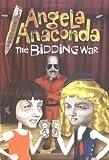 The Bidding War (Angela Anaconda Chapter Book)