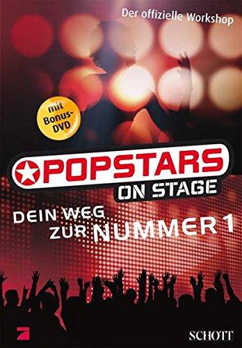 POPSTARS on stage: Dein Weg zur Nummer 1. Ausgabe mit DVD.