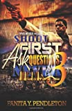 Shoot First Ask Questions Never Part 3, Fanita Moon Pendleton, 1493722328