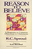 Reason to Believe, R. C. Sproul, 0310449111