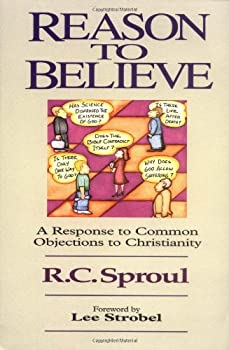 Reason to Believe: A Response to Common Objections to Christianity 0310449111 Book Cover