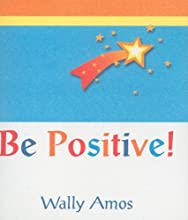 Be Positive (Little Bit Of...)