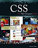 CSS for Web Designers Only, Donna L. Baker, 0471788678