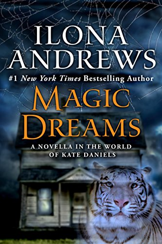 Magic Dreams: A Novella in the World of Kate Daniels