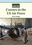 Careers in the US Air Force (Military Careers)