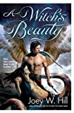 A Witch's Beauty, Joey W. Hill, 0425225674