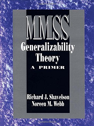 Generalizability Theory: A Primer (Measurement Methods for the Social Science)