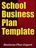 School Business Plan Template (Including 10 Free Bonuses)