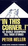 """""""In This Corner... !"""", Peter Heller, 0306806037"""