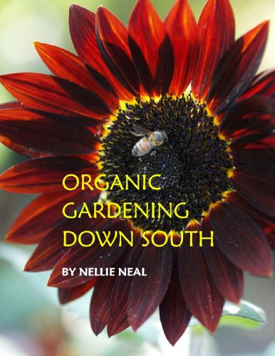 Organic Gardening Down South by [Neal, Nellie]