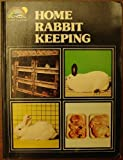 Home Rabbit Keeping, Marjorie Netherway, 0715804588