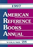 American Reference Books Annual, 1997, , 1563085542