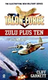 img - for Zulu Plus Ten (Talon Force) book / textbook / text book
