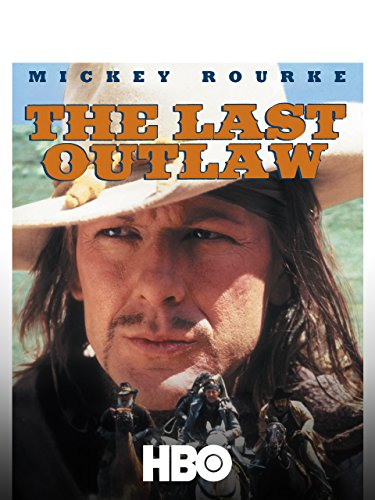 The Last Outlaw - Rourke Mickey Iron