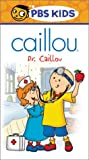 Caillou - Dr. Caillou [VHS]