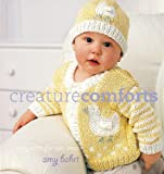 Creature Comforts: Cozy Knits for Wee Ones by Amy Bahrt (2005-05-01)