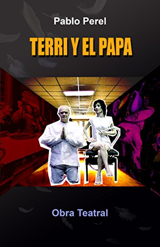 Terri y el Papa por Pablo Perel