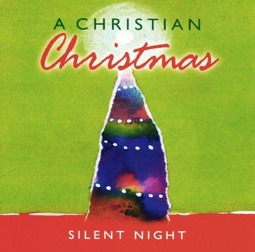 (A Christian Christmas: Silent Night)