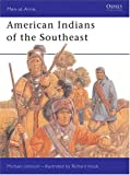 American Indians of the Southeast, Michael Johnson, 1855325667