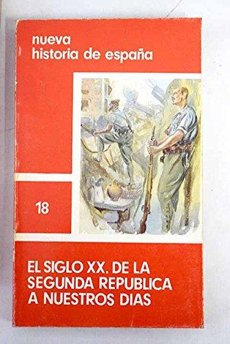 El siglo XX: de la segunda republica nuestros dias: Amazon.es: Libros