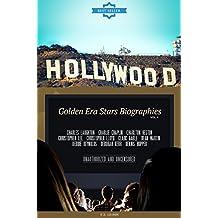 Hollywood: Golden Era Stars Biographies Vol.4: CHARLES LAUGHTON,CHARLIE CHAPLIN,CHARLTON HESTON,CHRISTOPHER LEE,CHRISTOPHER LLOYD,CLARK GABLE,DEAN MARTIN,DEBBIE REYNOLDS,DEBORAH   KERR,DENNIS HOPPER