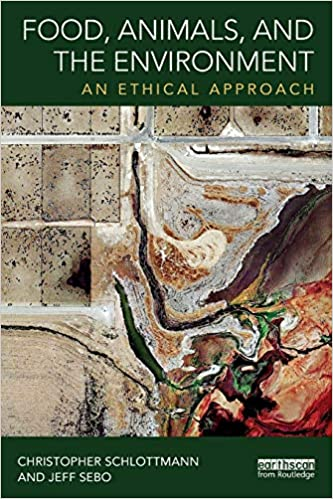 Image result for Food, Animals, and the Environment: An Ethical Approach