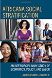img - for Africana Social Stratification: An Interdisciplinary Study of Economics, Policy, and Labor book / textbook / text book