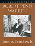 img - for Understanding Robert Penn Warren book / textbook / text book