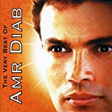 : The Very Best of Amr Diab