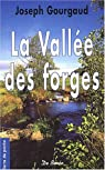 La vallée des forges par Gourgaud