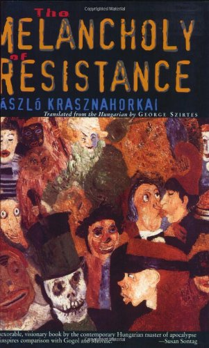 book cover of The Melancholy of Resistance