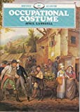 img - for Occupational Costume (Shire album) by Avril Lansdell (1984-07-27) book / textbook / text book
