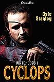 Cyclops (Watchdogs 1)