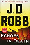 ISBN: 1250123119 - Echoes in Death: An Eve Dallas Novel (In Death, Book 44)