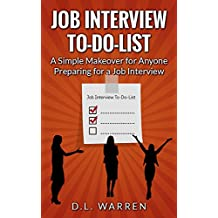 Job Interview To-Do-List: A Simple Makeover for Anyone Preparing for a Job Interview