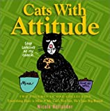 : Cats with Attitude