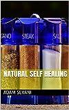 Natural Self Healing