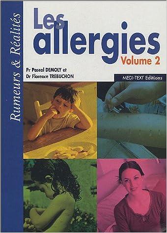 Livre gratuits en ligne Les allergies, volume 2 : Rumeurs & Réalités pdf ebook