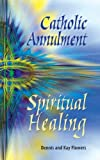 img - for Catholic Annulment, Spiritual Healing book / textbook / text book